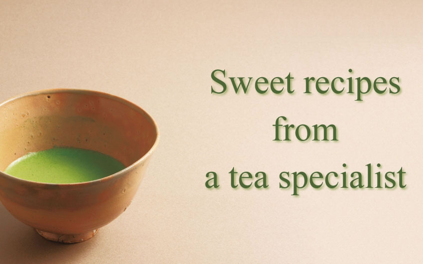 Sweet recipes from a tea specialist